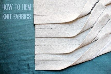 sewing knits from fit to finish proven methods for conventional machine and serger books tutorial 5 ways to hem knit fabrics sewing