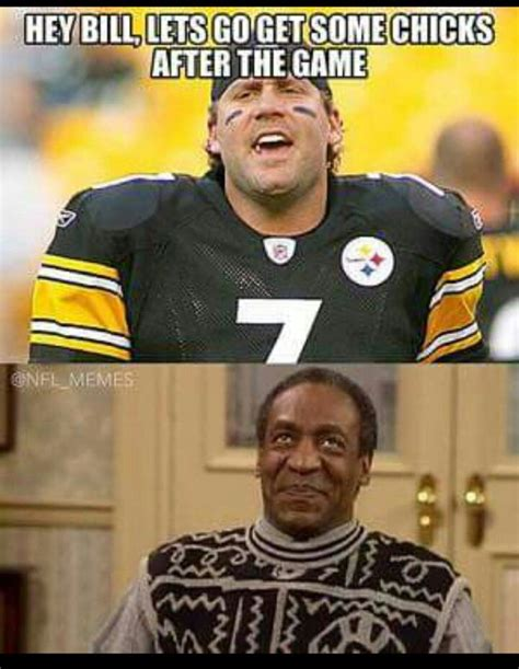 Roethlisberger Memes - ben roethlisberger meme 4 nfl apparel nfl team shirts die hard league