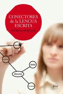 libro conectores de la lengua conectores de la lengua escrita planeta de libros