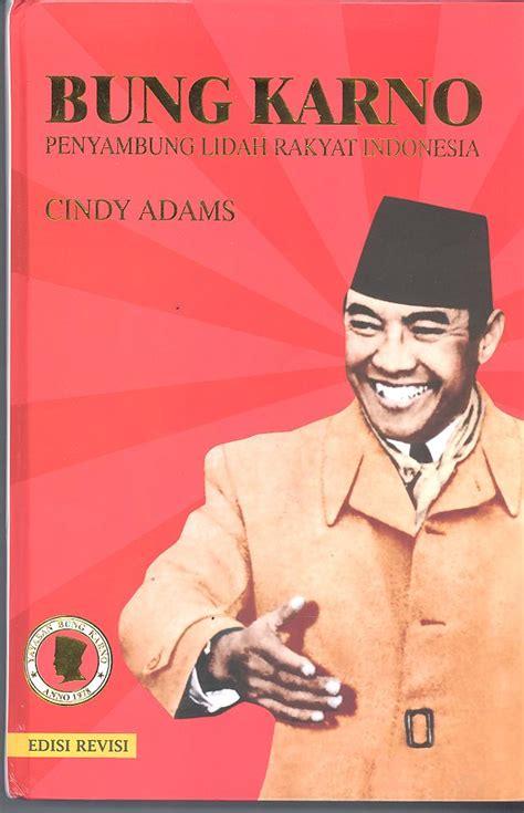 Bung Karno Penyambung Lidah Rakyat Indonesia By sukarno mooibandoeng
