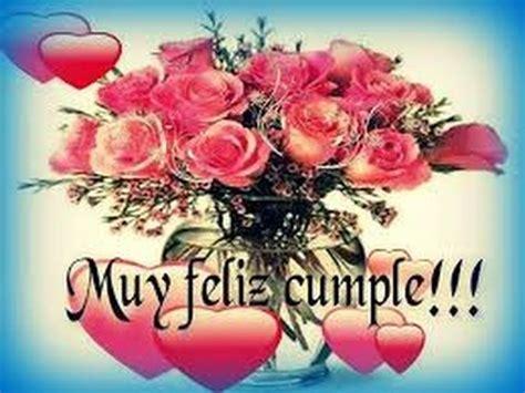 imagenes bonitas de cumpleaños con flores bellas im 225 genes de fel 237 z cumplea 241 os mi amor para dedicar y