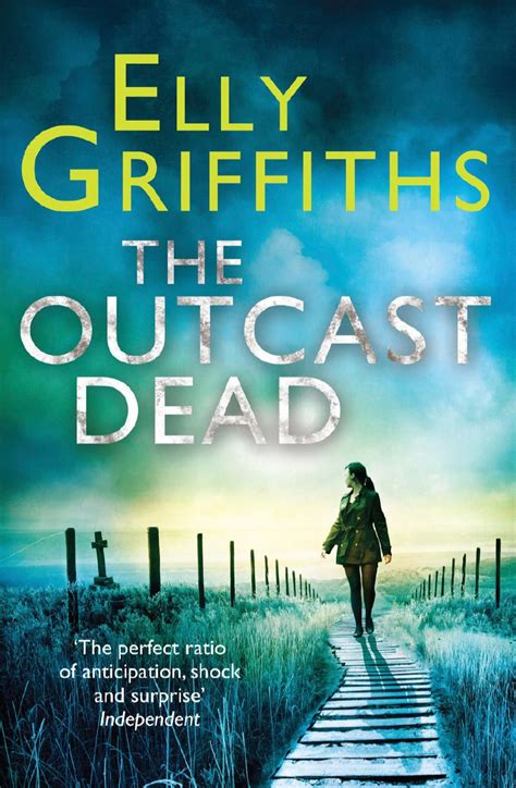 The Outcast Dead the outcast dead by elly griffiths