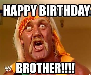 Happy Birthday Love Meme - funny happy birthday brother meme 2happybirthday