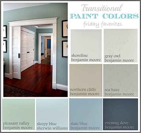 color transition great transitional paint colors friday favorites