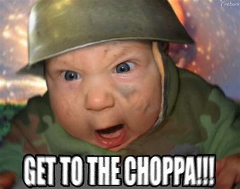 Incoming Baby Meme - get to the choppa teh meme wiki fandom powered by wikia