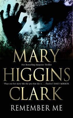 remember books remember me by higgins clark reviews discussion