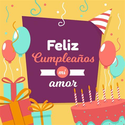 imagenes cumpleaños feliz amor 50 im 225 genes de feliz cumplea 241 os amor frases y mensajes