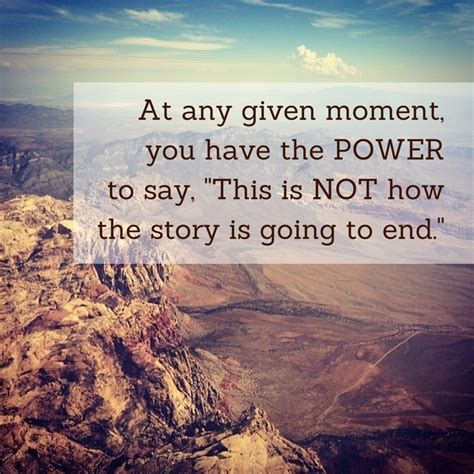 This Is Not Your Story at any given moment you the power to say this is not