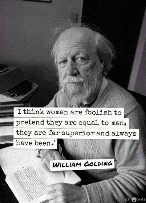 biography of william golding superior woman quote life quotes pinterest wisdom