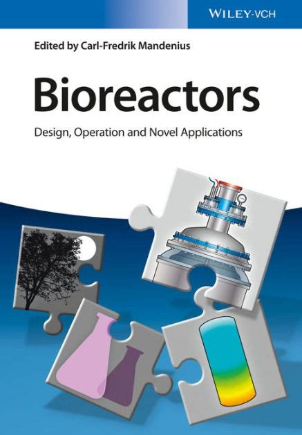 Bioreactors Design Operation And Novel Applications bioreactors design operation and novel applications