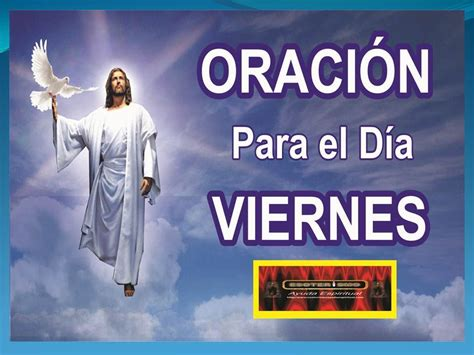 imagenes groseras para el viernes oraci 211 n para el d 205 a viernes esoterismo ayuda espiritual