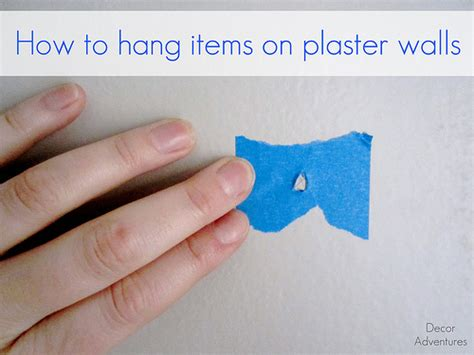 how to hang on wall how to hang items on plaster walls 187 decor adventures