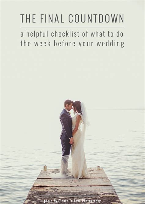 Wedding Checklist 3 Weeks To Go by The Week Before Your Wedding To Do List Bridal Musings