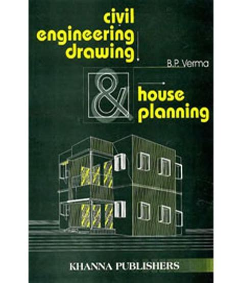 buy books of engineering drawing civil engineering drawing and house planning paperback