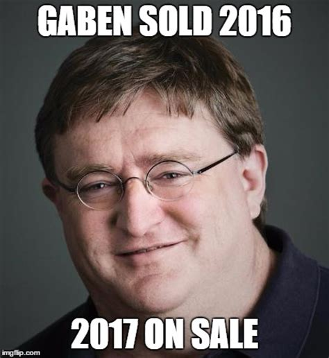 gaben memes 28 images did not make half life 3 plans