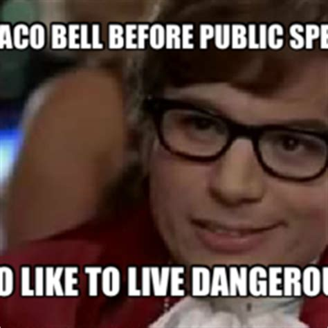 Public Meme - i too like to live dangerously austin powers hilarious