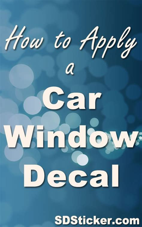 Window Decals How To Apply by How To Apply Car Window Decals Ehow Html Autos Weblog
