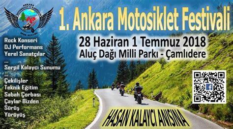 ankara motosiklet festivali ankara camlidere festivalleri