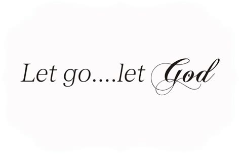 Let Go And Let God Wall