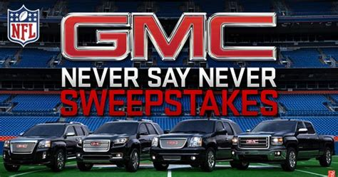 Gmc Never Say Never Sweepstakes - gmc never say never sweepstakes acadiana s thrifty mom