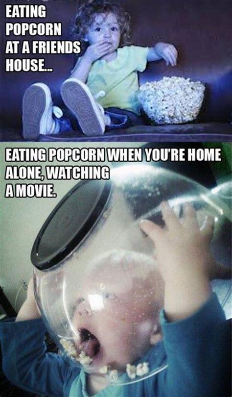 how i really eat popcorn funny memes