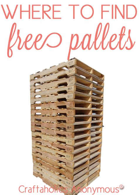 free wood pallets craftaholics anonymous 174 where to find free pallets