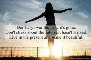 Jack Barakat Quote Don T Get Stressed Over The Little - the past is the past quotes quotesgram