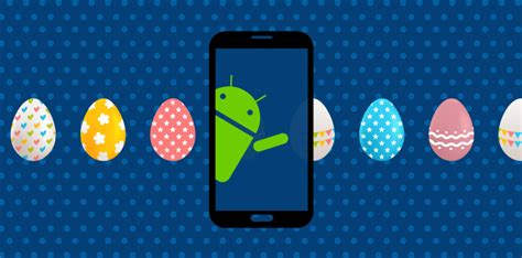 android easter eggs the 4 easter eggs of android sdk intive fdv
