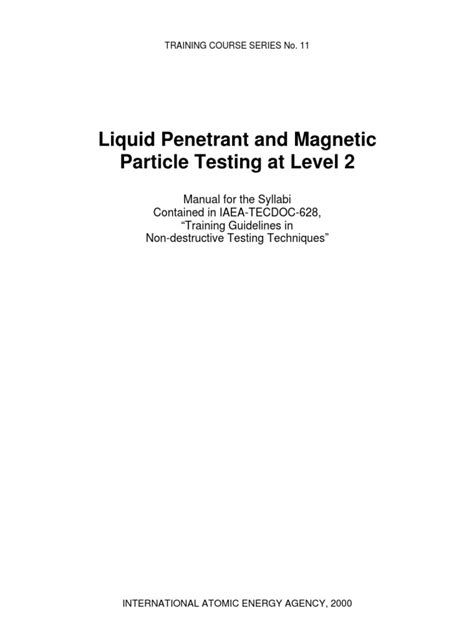 Liquid Penetrant and Magnetic Particle Testing at Level 2