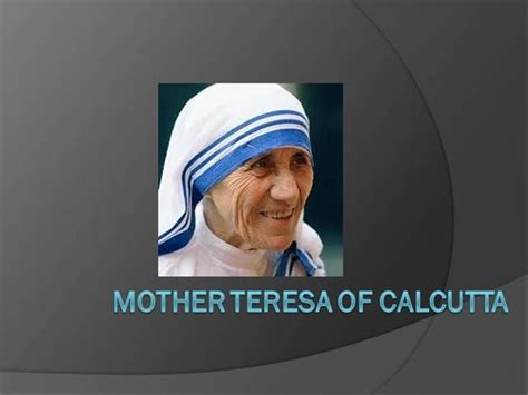 biography of mother teresa in pdf mother teresa authorstream