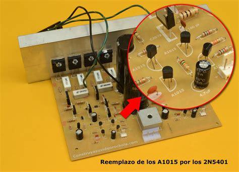 transistor a1015 reemplazo proyectos electronicos diy construya un lificador estereo de 500w