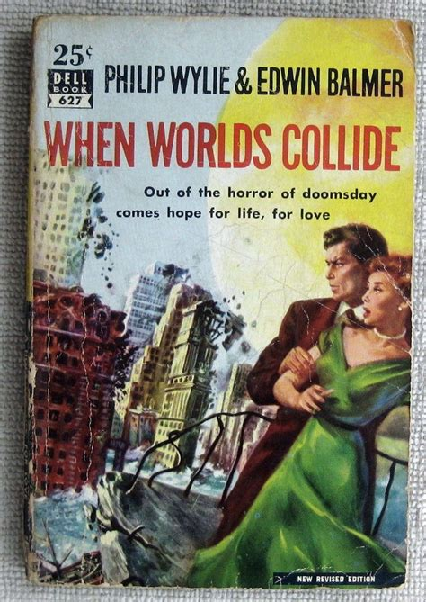 when worlds collide the collide series books when worlds collide by philip wylie edwin balmer pb dell