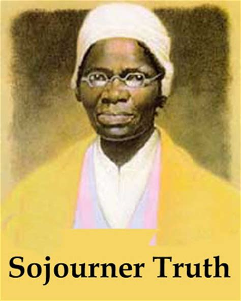 sojourner truth biography for middle school nick s bytes truth is powerful and it prevails