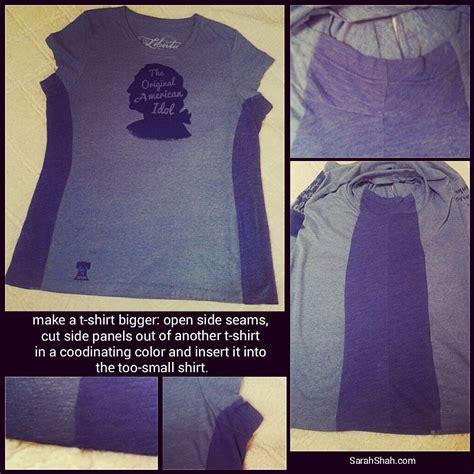 how to make a shirt upsize how to make a t shirt bigger shah