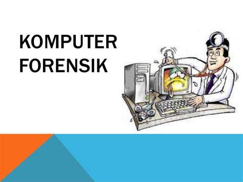 Kejahatan Dan Tindak Pidana Komputer investigasi tindak pidana korupsi investigasi pengadaan dan komputer