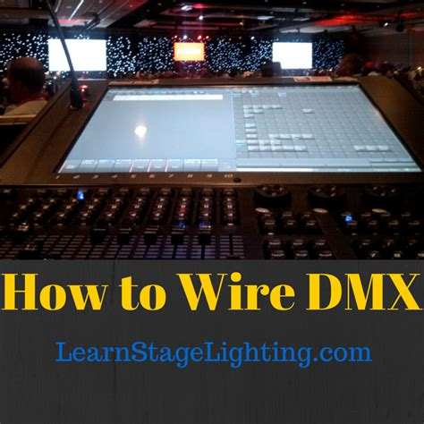stage lighting courses how to wire dmx for stage lighting learn stage lighting com