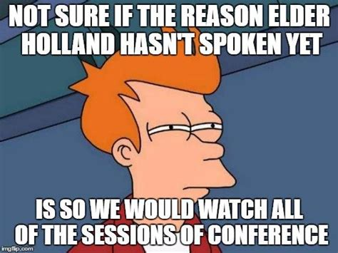 Lds Conference Memes - the funniest moments and tweets during lds conference