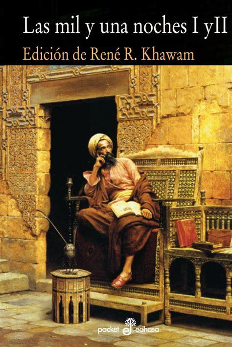 libro las mil y una noches completo en 6 tomos pdf literatura medieval alquibla una mirada al mundo de las