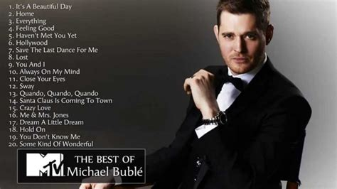 the best michael buble 25 best ideas about michael buble greatest hits on