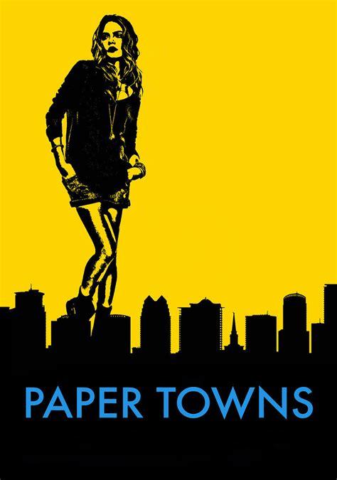 Paper Towns paper towns fanart fanart tv