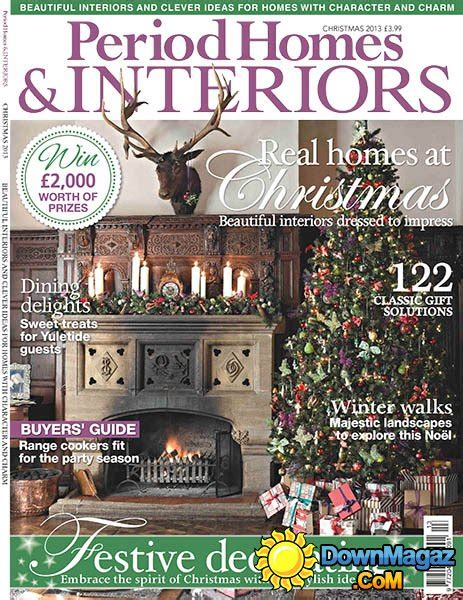 period homes and interiors magazine period homes interiors magazine christmas issue 2013