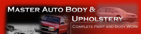 master auto body upholstery master auto body upholstery