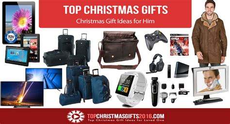 best christmas gift ideas for him 2017 top christmas