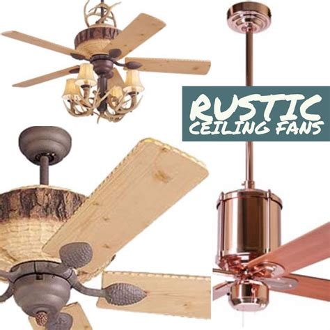 rustic cabin ceiling fans the 25 best rustic ceiling fans ideas on