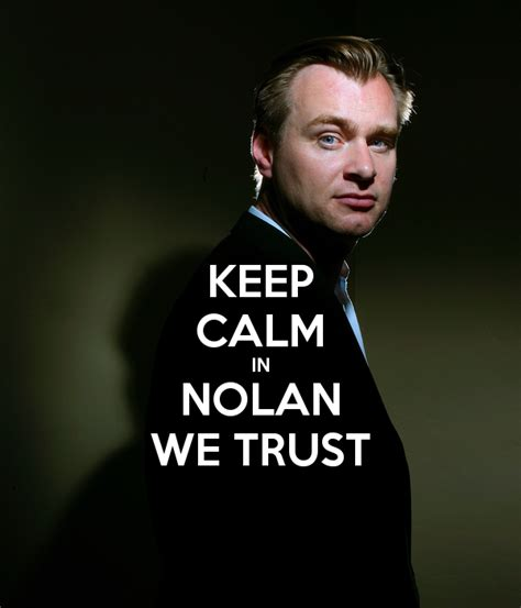 Nolan Meme - keep calm in nolan we trust poster galiza keep calm o