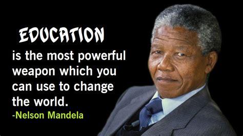 mandela education quote nelson mandela quotes on education youth leadership