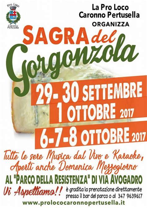 caronno pertusella sagra gorgonzola a caronno pertusella caronno