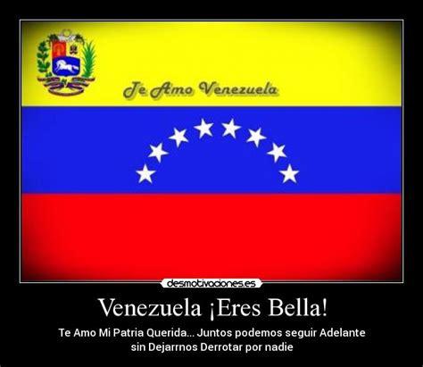 imagenes yo amo venezuela venezuela 161 eres bella desmotivaciones