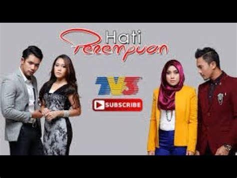 film malaysia pinjamkan hatiku lelaki itu pemilik hatiku episod 13 youtube