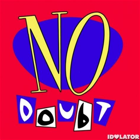 No Doubt There Will Be Another Album by No Doubt S Self Titled Debut Album Turns 20 Backtracking